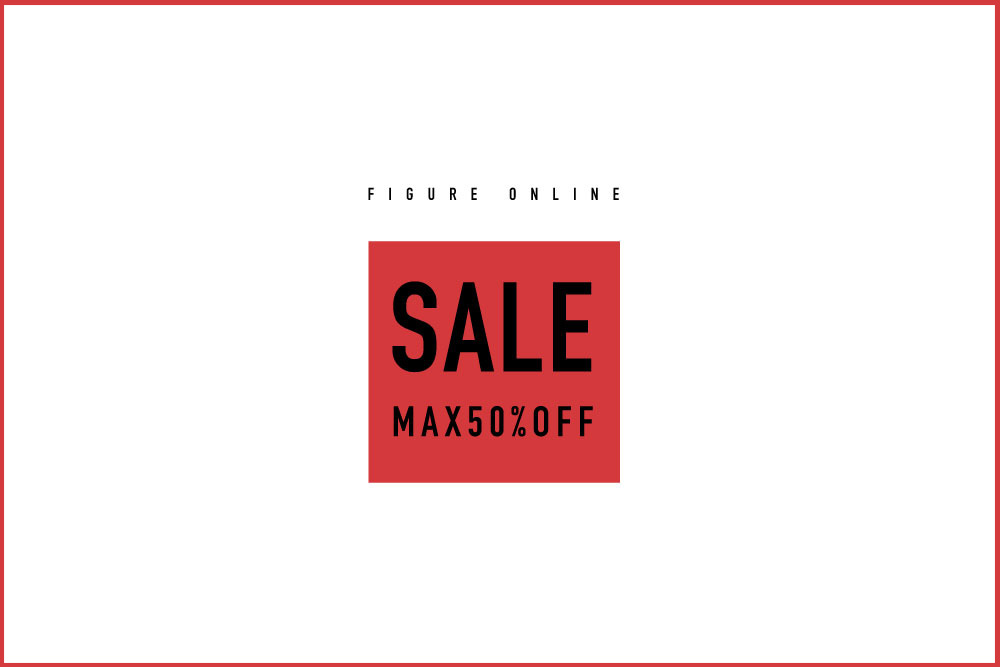 FIGURE ONLINE<br>SALE MAX 50%OFF.