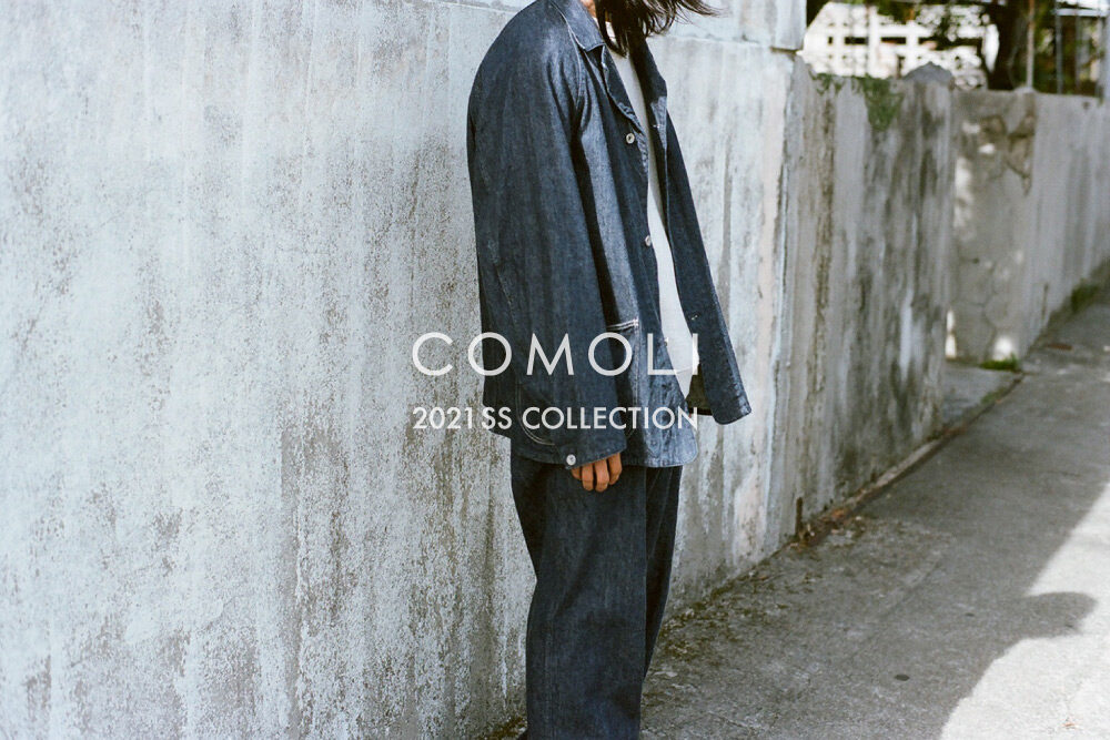 COMOLI <br>2021 SS COLLECTION