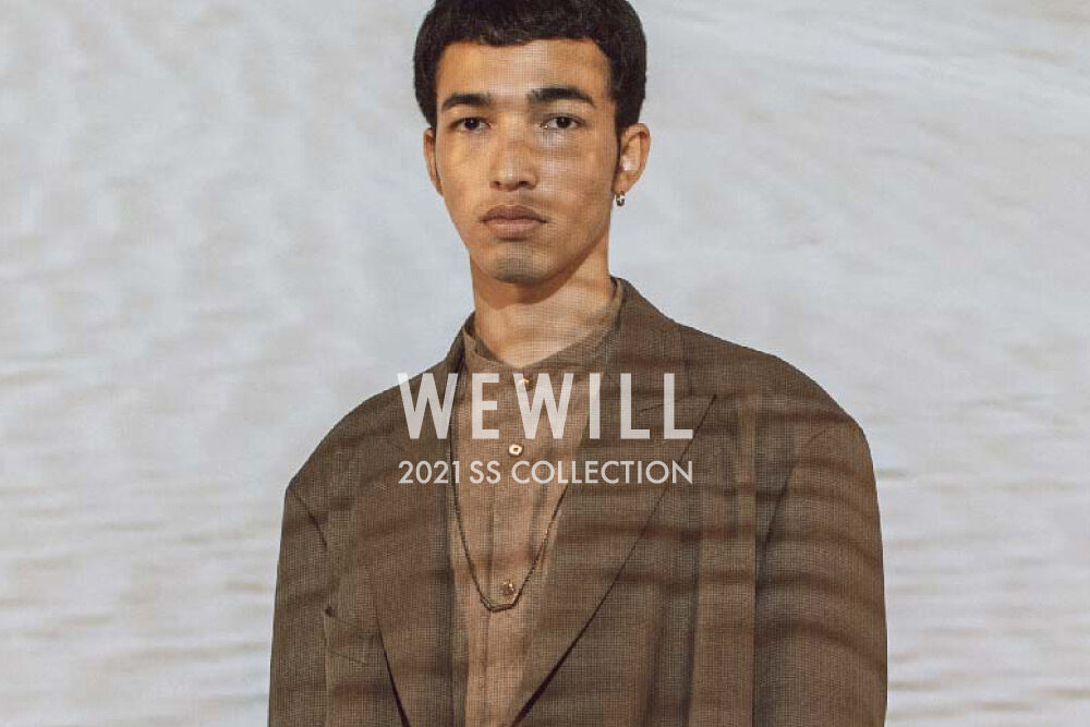 WEWILL <br>2021 SS COLLECTION
