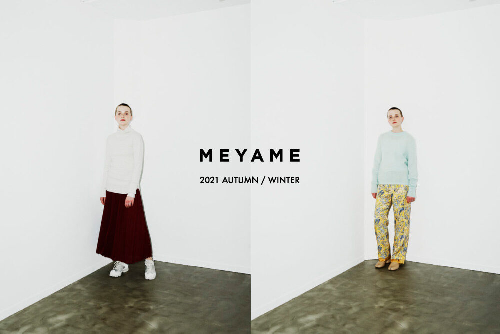 MEYAME <br>2021AW COLLECTION