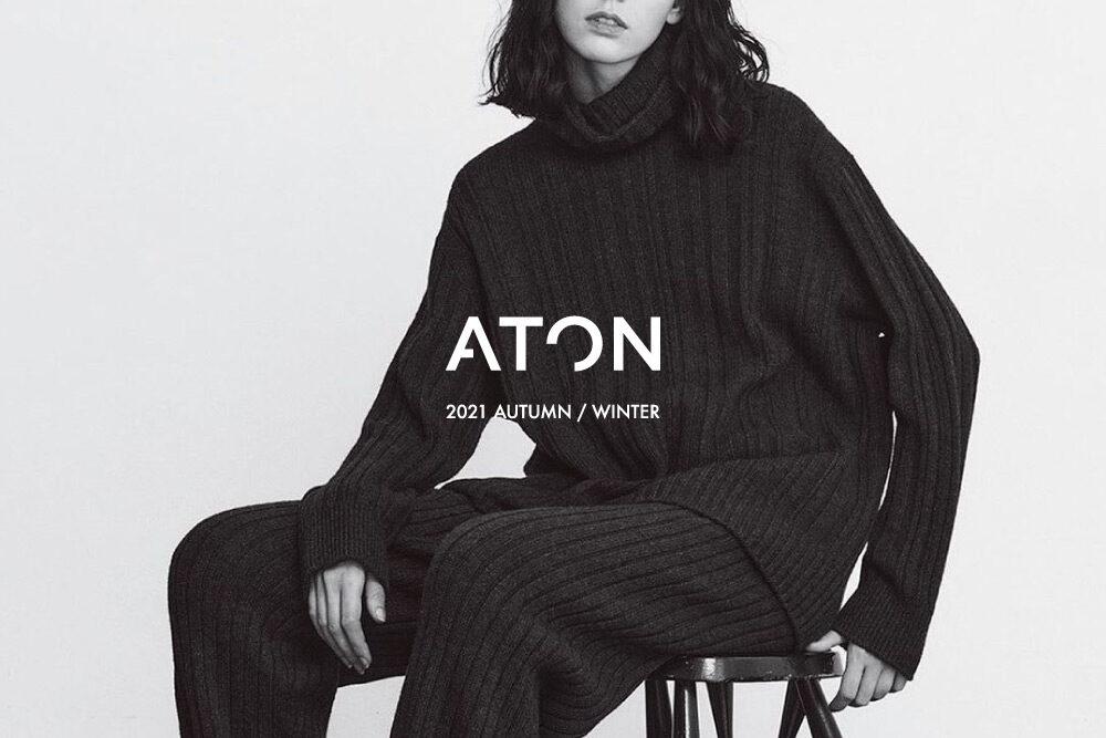 ATON <br>2021 A/W COLLECTION